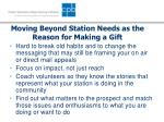 moving beyond station needs as the reason for making a gift