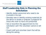 staff leadership role in planning the solicitation27