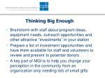 thinking big enough