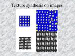 texture synthesis on images4