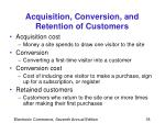 acquisition conversion and retention of customers