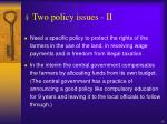 two policy issues ii