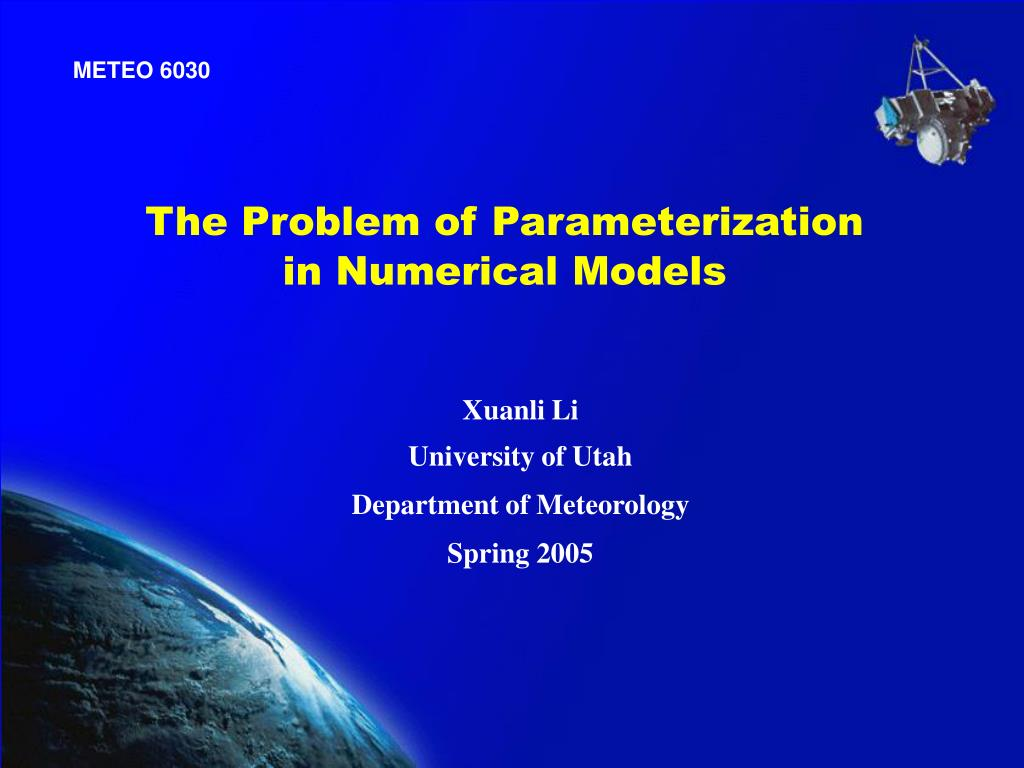 the problem of parameterization in numerical models l.