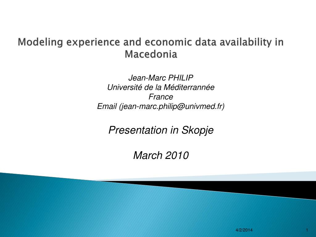 modeling experience and economic data availability in macedonia l.