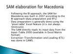 sam elaboration for macedonia