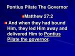 pontius pilate the governor