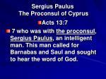 sergius paulus the proconsul of cyprus