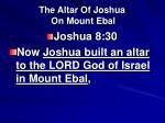 the altar of joshua on mount ebal