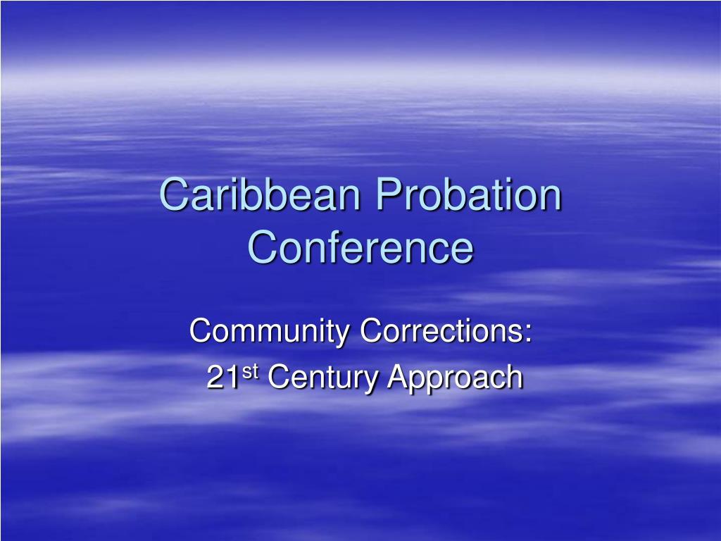 caribbean probation conference l.