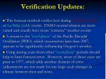verification updates