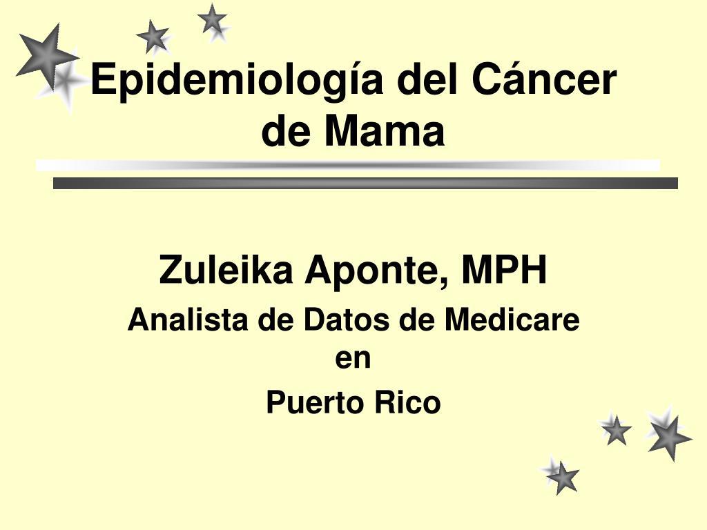 epidemiolog a del c ncer de mama l.