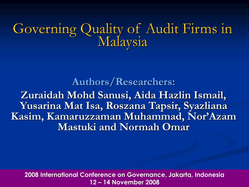 governing quality of audit firms in malaysia l.