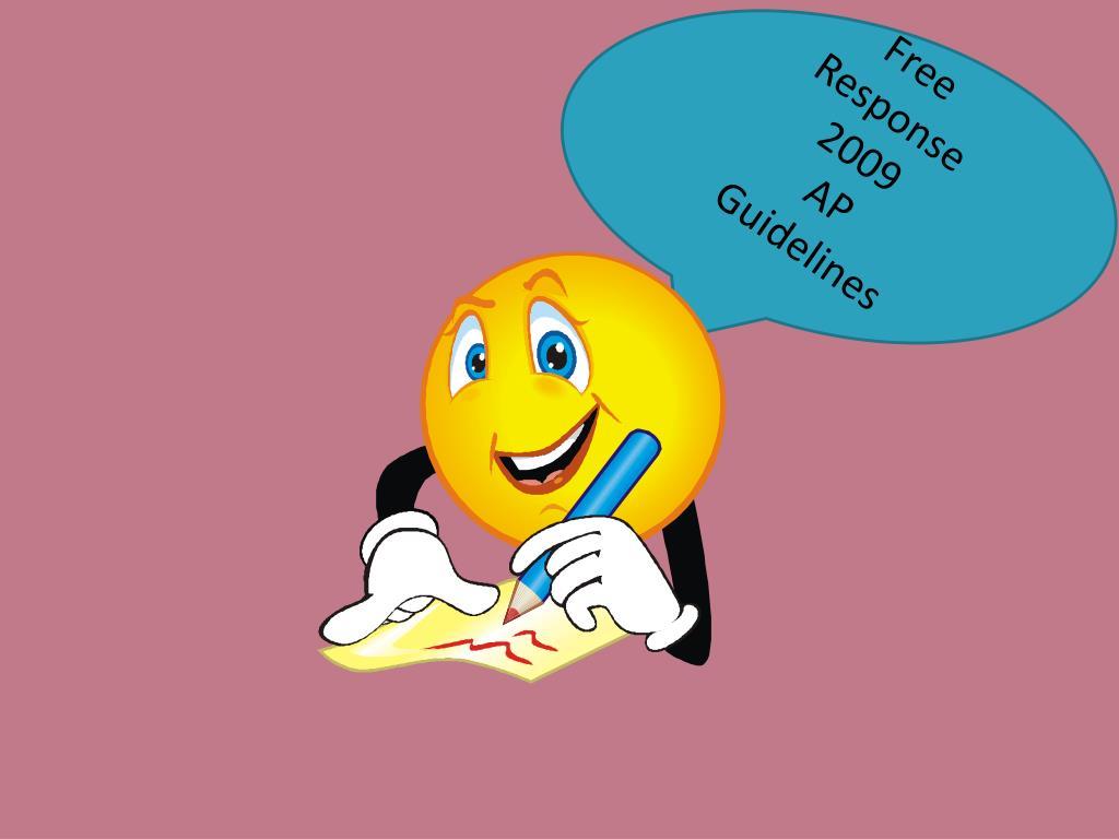 free response 2009 ap guidelines l.