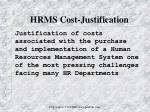 hrms cost justification