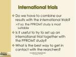 international trials17