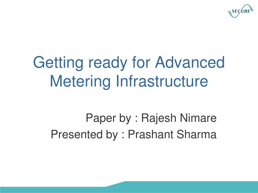 getting ready for advanced metering infrastructure l.