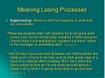 meaning losing processes22