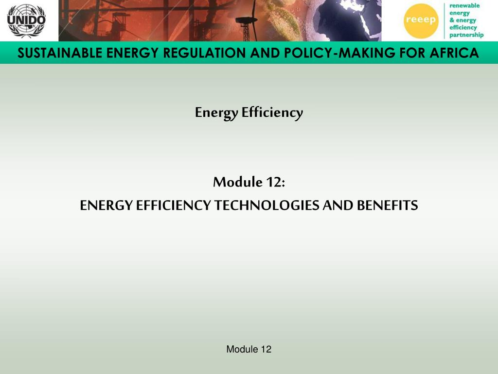 energy efficiency module 12 energy efficiency technologies and benefits l.