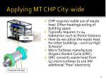 applying mt chp city wide