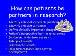 how can patients be partners in research