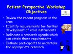 patient perspective workshop objectives