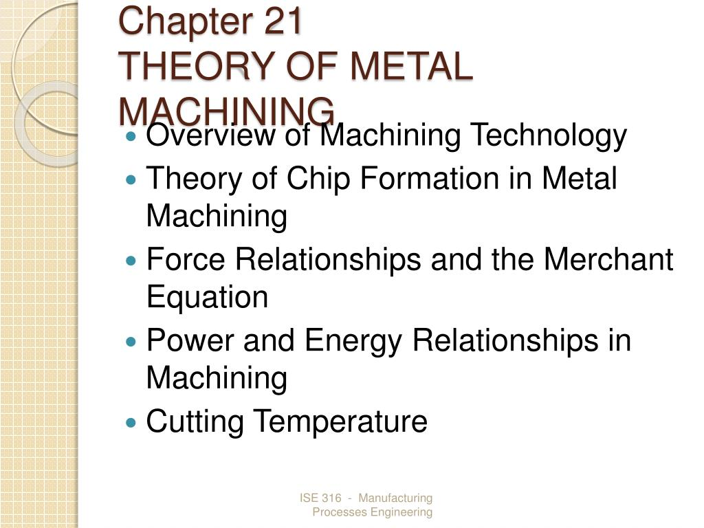 chapter 21 theory of metal machining l.