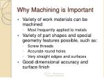 why machining is important