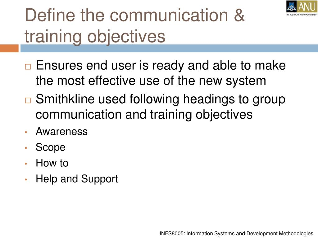 Define the communication & training objectives