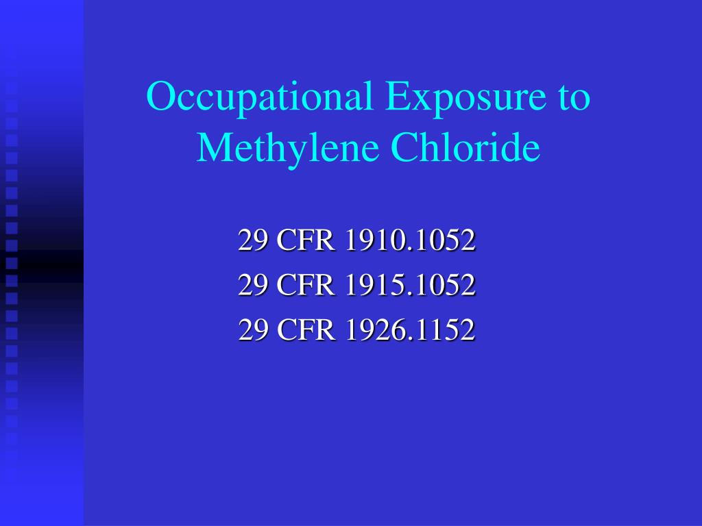 occupational exposure to methylene chloride l.