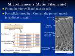 microfilaments actin filaments