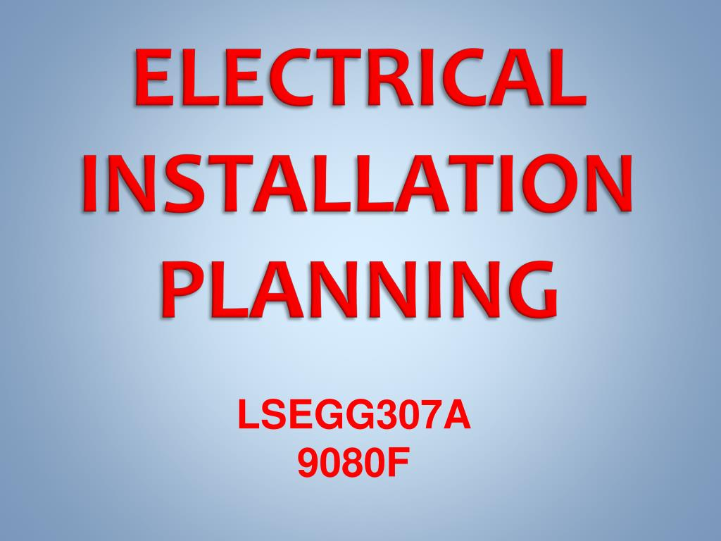 electrical installation planning l.