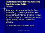 draft recommendations requiring administrative action biofuels