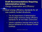 draft recommendations requiring administrative action energy conservation and efficiency