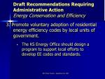draft recommendations requiring administrative action energy conservation and efficiency13