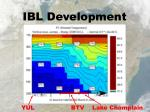 ibl development
