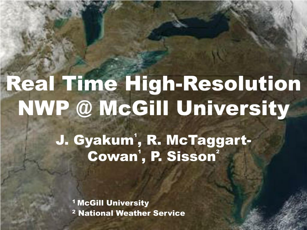 real time high resolution nwp @ mcgill university l.