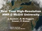 real time high resolution nwp @ mcgill university