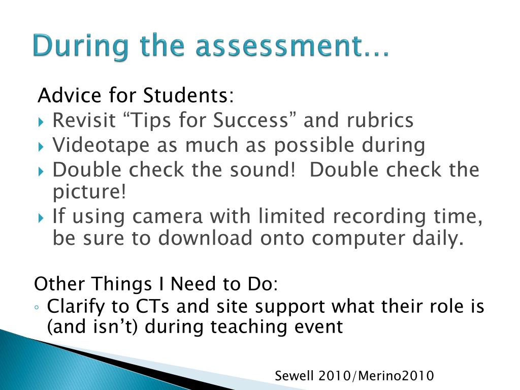 During the assessment…