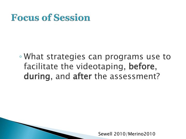 Focus of session