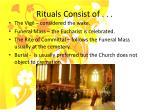 rituals consist of