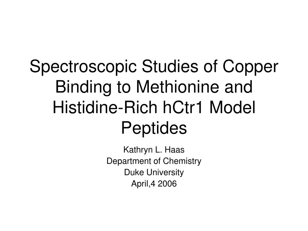 spectroscopic studies of copper binding to methionine and histidine rich hctr1 model peptides l.