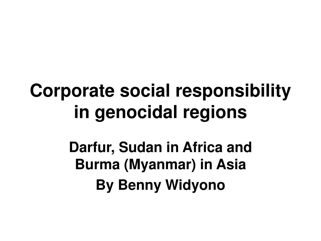 corporate social responsibility in genocidal regions l.