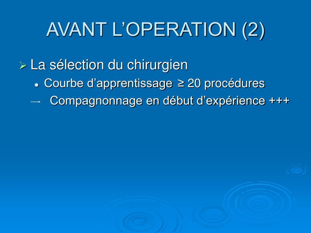 AVANT L'OPERATION (2)