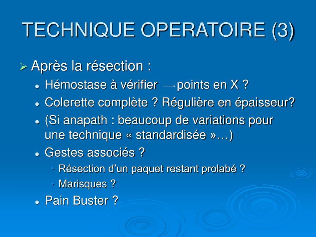 TECHNIQUE OPERATOIRE (3)