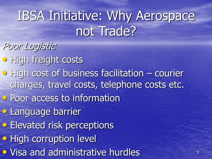 Ibsa initiative why aerospace not trade