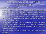 indian civil aviation industry the structural issues14
