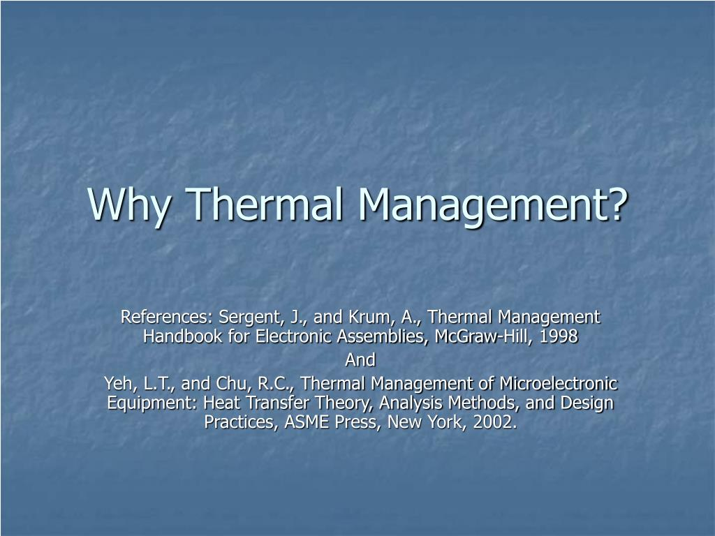 why thermal management l.