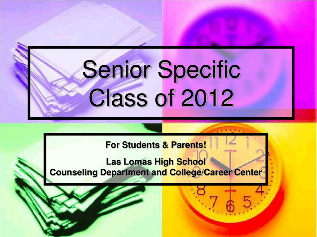 senior specific class of 2012 l.