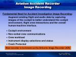 aviation accident recorder image recording