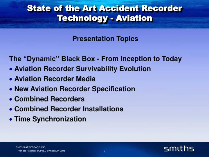 State of the art accident recorder technology aviation